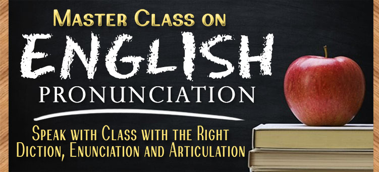 Master Class on English Pronunciation- Flyer and Course Outline