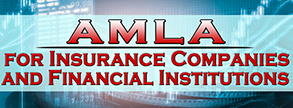 AMLA for Insurance Companies and Financial Institutions