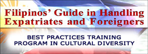 Filipinos Guide in Handling Expatriates and Foreigners