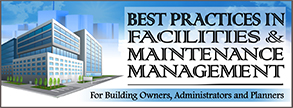 Best Practices in Facilities & Maintenance  Management