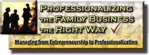 Professionalizing the Family Business