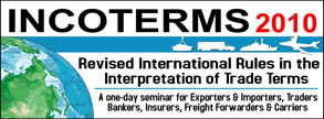Incoterms: Revised International Rules in the Interpretation of Trade Terms
