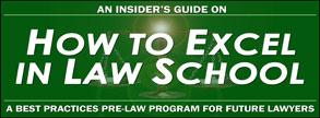 An Insider's Guide on How to Excel in Law School