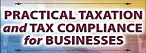 Practical Taxation and Tax Compliance for Businesses