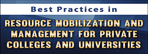 Best Practices in Resource Mobilization and Management for Private Colleges & Universities