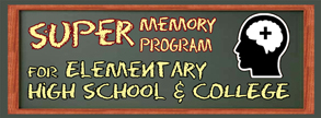 Super Memory Program for Elementary, High School and College