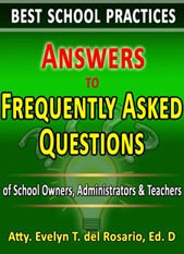 Best School Practices:  Answers to Frequently Asked Questions of School Owners, Administrators, and Teachers